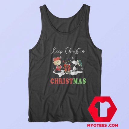 Charlie And Snoopy Keep Christ In Christmas Tank Top