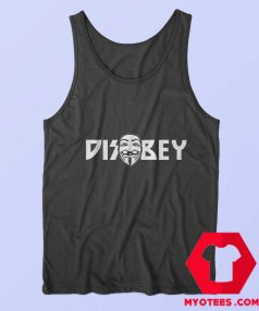Disobey Mask V for Vendetta Graphic Tank Top