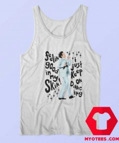 Feeling Good In My Skin Harry Styles Tank Top
