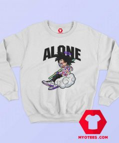 Funny Alone Goku Dragon Ball Unisex Sweatshirt