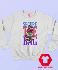 Funny Secure The Bag Money Unisex Sweatshirt
