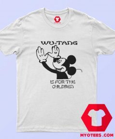 Mickey Funny Wu Tang Is For The Children T Shirt