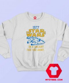 Star Wars 1977 IN A GALAXY Unisex Sweatshirt