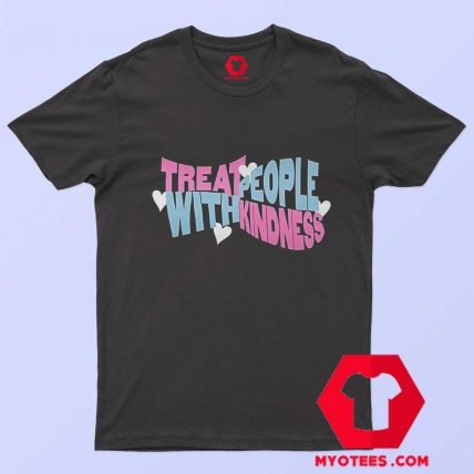 Treat Fine Kindness With Harry Unisex T Shirt