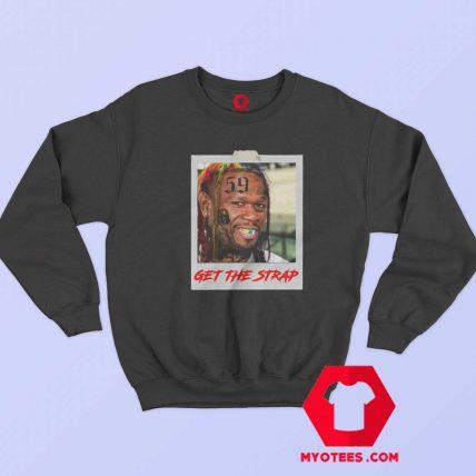50 Cent Mashup Get The Strap Unisex Sweatshirt