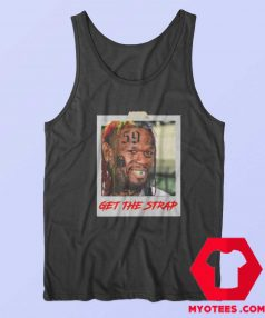 50 Cent Mashup Get The Strap Unisex Tank Top