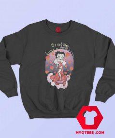 Betty Boop Being a Princess Unisex Sweatshirt