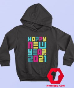 Colorful Futuristic Happy New Year Hoodie