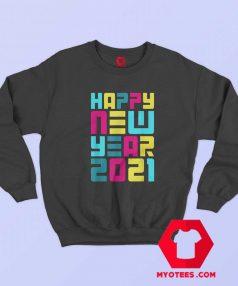 Colorful Futuristic Happy New Year Sweatshirt 1