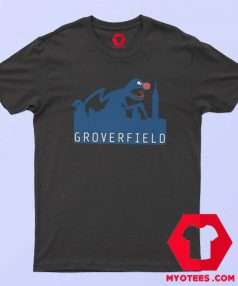 Grover Joke Cloverfield Funny Movie T Shirt