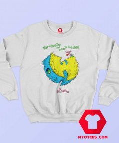 Wu Tang Dr Seuss Parody Hip Hop Music Sweatshirt