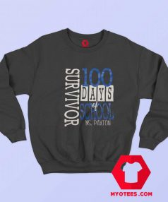 100 Days Of School MS Paxton Sweatshirt