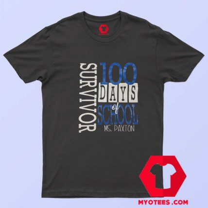 100 Days Of School MS Paxton Unisex T Shirt
