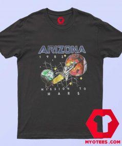 Arizona 1982 Space Mission To Mars T Shirt