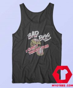 Bad Boys U Cant Touch This Unisex Tank Top