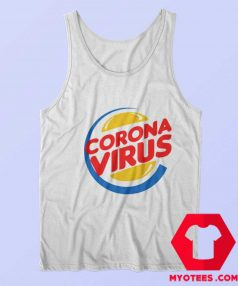 Funny Burger King Corona Virus Parody Tank Top