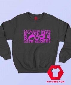 Make My Boobs Look Bigger Funny Sweatshirt