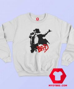Perfom Dance Michael Jackson Bad Sweatshirt