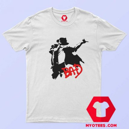 Perfom Dance Michael Jackson Bad T Shirt