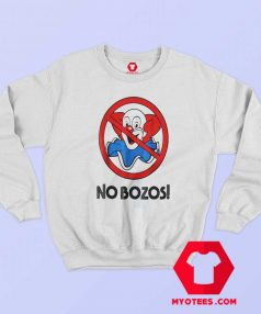 Awesome Vintage No Bozos Unisex Sweatshirt