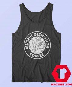 Dishonor Coffee Dragon Mulan Parody Tank Top