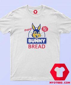 Funny Original Bunny Bread Unisex T Shirt