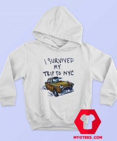 I Survived My Trip To NYC T Unisex Hoodie