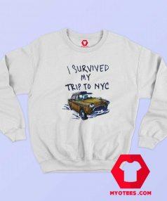 I Survived My Trip To NYC T Unisex Sweatshirt