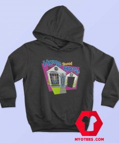 In Your House 2020 Home Sweet Home Hoodie