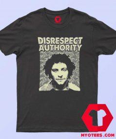 Abbie Hoffman Disrespect Authority Unisex T Shirt