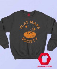 Cheap Flat Mars Society Unisex Sweatshirt