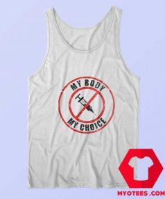 Funny My Body My Choice Unisex Tank Top