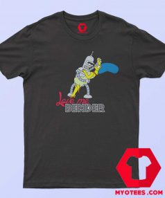 Futurama Love Me Bender Simpsons T Shirt
