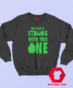 Green Star Wars Luck User Unisex Sweatshirt