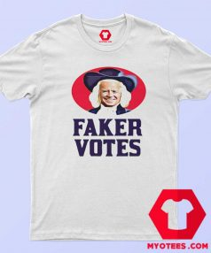 Sleepy Joe Faker Votes Parody Political T Shirt