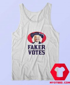 Sleepy Joe Faker Votes Parody Political Tank Top