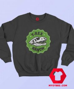 Cool T Rex Ranch Graphic Unisex Sweatshirt