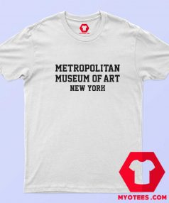 Metropolitan Museum of Art New York T Shirt