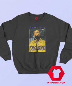Nipsey Hussle Prolific Legend Hip Hop Rap Sweatshirt