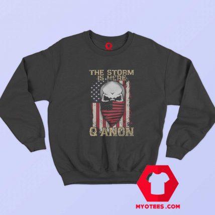 Qanon Political The Storm Is Here Unisex Sweatshirt