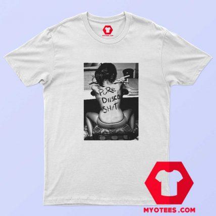 Pure Disco Shit Bad Girl Graphic Unisex T Shirt