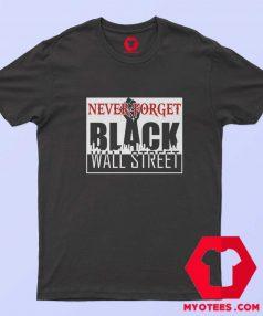 Black Wall Street Black Lives Matter Unisex T Shirt