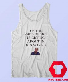Im The Girl Drake is Crying Unisex Tank Top
