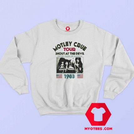 Motley Crue Tour Shout At The Devil 1983 Sweatshirt