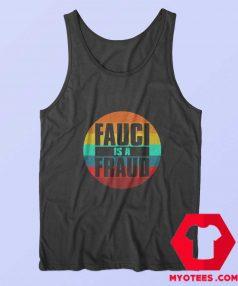 Retro Vintage Fauci Is A Fraud Unisex Tank Top