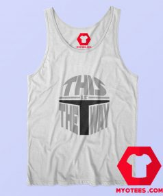 This Is The Way Star Wars Mandalorian Tank Top