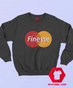 Funny Finesse Mastercard Parody Unisex Sweatshirt