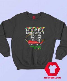 Happy Juneteenth Independence Day Unisex Sweatshirt